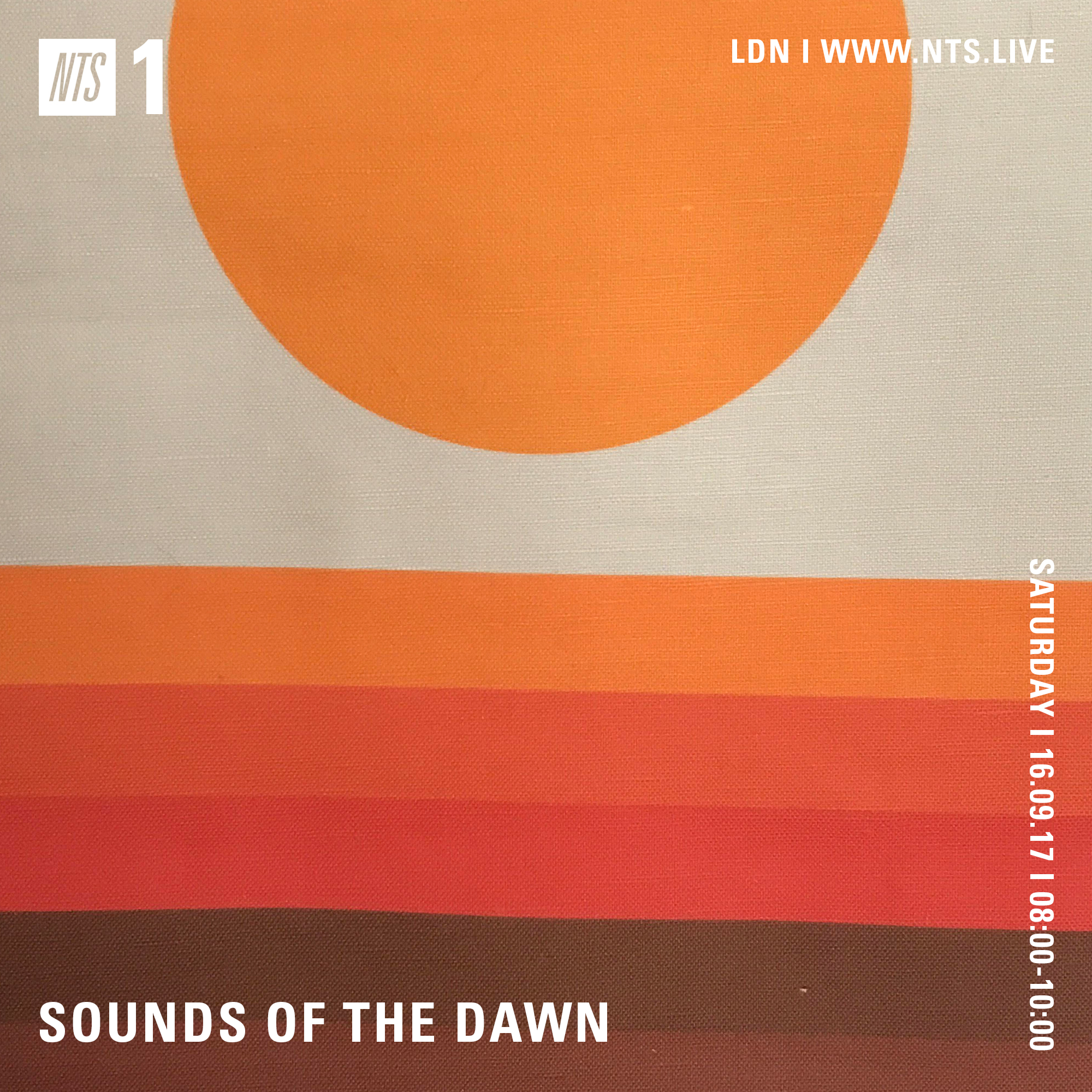 NTS Radio – Sounds of the Dawn